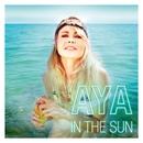 In the Sun/Aya Katrine