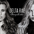 Chasing Twisters/Delta Rae