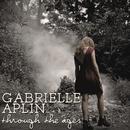 Through the ages/Gabrielle Aplin