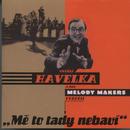 Me to tady nebavi/Ondrej Havelka a jeho Melody Makers