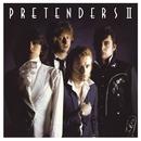 Pretenders II (Expanded & Remastered)/Pretenders