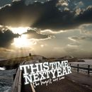 The Longest Way Home/This Time Next Year