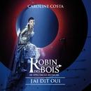 J'ai dit oui (version radio)/Caroline Costa
