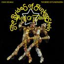 Funk Or Walk/The Brides Of Funkenstein