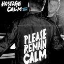 Please Remain Calm/Hostage Calm