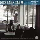 War On A Feeling/Hostage Calm