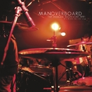 The Human Highlight Reel/Man Overboard
