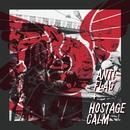 Split/Hostage Calm / Anti-Flag
