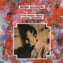 I've Been Doin' Some Thinkin'/Mose Allison