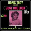 Sings Just One Look And Other Memorable Selections/Doris Troy