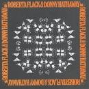 Roberta Flack & Donny Hathaway/Roberta Flack & Donny Hathaway