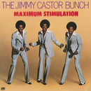 Maximum Stimulation/The Jimmy Castor Bunch