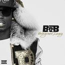Underground Luxury/B.o.B