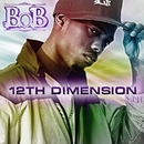 12th Dimension EP/B.o.B