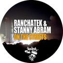 On The Streets/RanchaTek, Stanny Abram