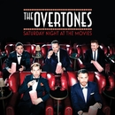 Saturday Night At The Movies/The Overtones