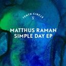 Simple Day EP/Matthus Raman