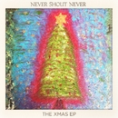 The Xmas EP/Never Shout Never