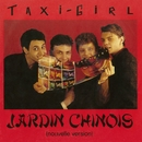 Jardin chinois (Nouvelle version)/Taxi Girl