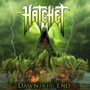 Dawn Of The End/Hatchet