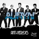 Anti-Héroes Deluxe edition/Auryn