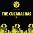 U/The Cucarachas