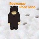 Poor Leno/Röyksopp