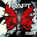 Reborn/Trapt