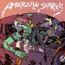 American Sharks/American Sharks