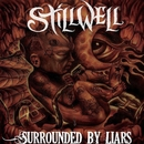 Surrounded By Liars/Stillwell