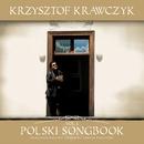 Polski Songbook Vol. 1/Krzysztof Krawczyk