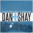 Have Yourself A Merry Little Christmas/Dan + Shay