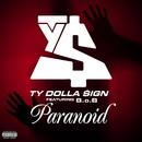 Paranoid (feat. B.o.B)/Ty Dolla $ign