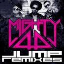 Jump Remixes/Mighty44