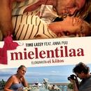 Mielentilaa (feat. Anna Puu)/Timo Lassy