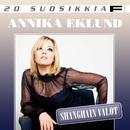 20 Suosikkia / Shanghain valot/Annika Eklund