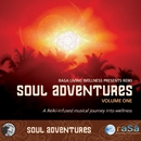 Soul Adventures Volume 1: A Journey Through Music to Healing and Relaxation/Rasa Living Wellness Presents Reiki