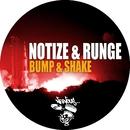 Bump & Shake/Runge Notize