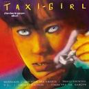 Chercher Le Garçon/Taxi Girl