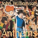 Anthems - A Celebration of Australia/John Williamson