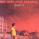 Red Skies Over Paradise/Fischer-Z
