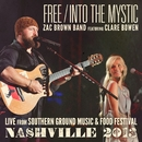 Free / Into The Mystic (feat. Clare Bowen)/Zac Brown Band