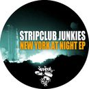 New York At Night/Stripclub Junkies