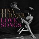 Love Songs/Tina Turner