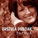 Papaya/Urszula Dudziak