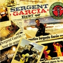 best of/Sergent Garcia