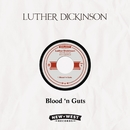 Blood 'n Guts/Luther Dickinson