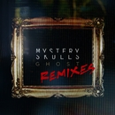 Ghost Remixes/Mystery Skulls