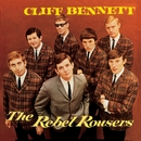Cliff Bennett & The Rebel Rousers/Cliff Bennett & The Rebel Rousers