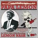 Papa Lemon: New Orleans Ukulele Maestro & Tent Show Troubadour/Lemon Nash
